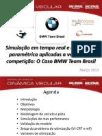 Simulação em tempo real e otimização paramétrica aplicadas à veículos d competição
