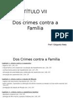 TÃ-t VII - Crimes contra a famÃ-lia (1).pptx
