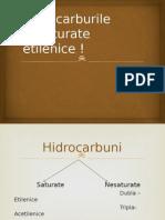 Hidrocarburile nesaturate etilenice !