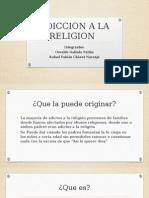 Adiccion a La Religion