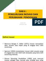 BAB 6_PENGURUSAN INOVASI DAN PERUBAHAN  PENDIDIKAN.pdf