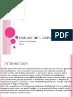 origendelespaol-120601192308-phpapp02