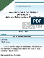 AULA DE O M  _ METODOLOGIA DO ENS SUP I.pptx