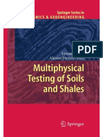 Multi Physical Testing of Soils and Shales 2013 -