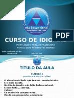 Aula_04_Dia_12_Diálogo 1 e 2 - Pronúncia e Escrita