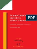 Materialismo Dialéctico Sistema e Historia. Actualidad Del Marxismo Revolucionario