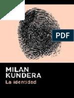 La Identidad - Milan Kundera