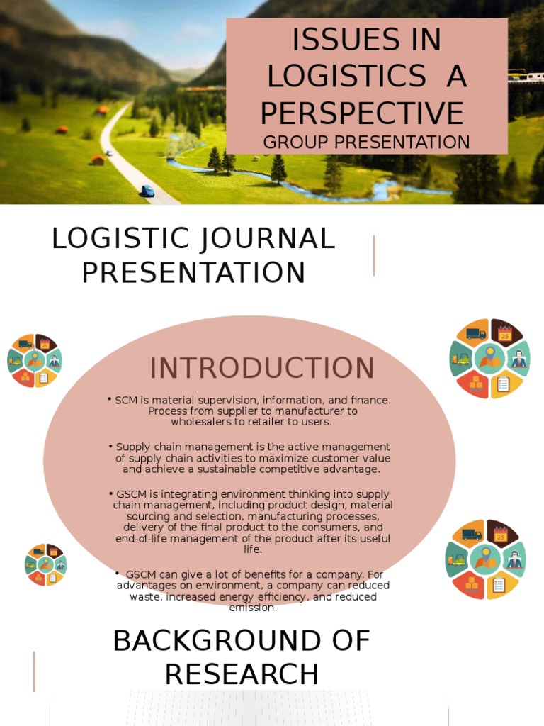 Logistic Journal Presentation | Supply Chain | Supply Chain
