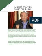 Martín Barbero y El Consumo Cultural