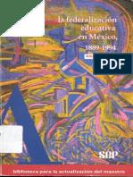 Alberto Arnaut - La Federalizacion Educativa en México
