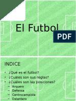 El primer paso en el Fútbol