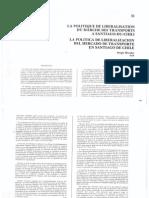 Morales, La política de liberalización del mercado de Transporte en Santiago de Chile