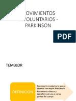 Movimientos Involuntarios - Parkinson