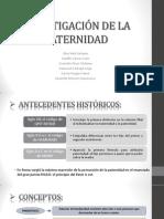 Investigación de La Paternidad e Infanticidio