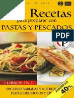 168 Recetas Para Preparar Con Pastas y Pescados