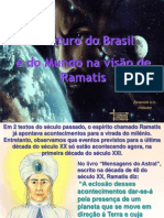 O Futuro Do Brasil e Do Mundo