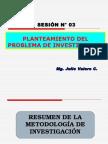 Sesion Nc2b0 03 Planteamiento de Problema de Investigacion