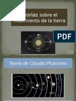 Teorías sobre el movimiento de la tierra.pptx