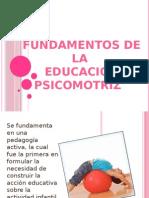fundamentosdelaeducacionpsicomotriz-120111103855-phpapp01.pptx
