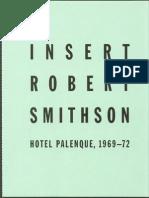 Smithson, Robert - Hotel Palenque