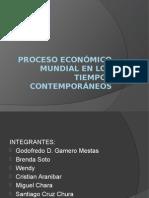 Proceso Económico Mundial en Los Tiempos Contemporaneos FINAL