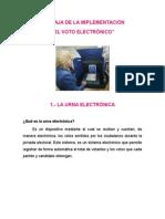 VENTAJA DE LA IMPLEMENTACIÓN DEL VOTO ELECTRÓNICO