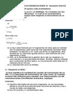 Examen Final Telecomunicaciones IV Semestre 2014