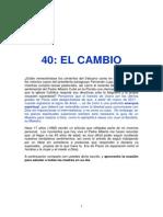 40 El Cambio