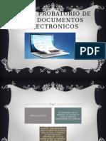 Valor Probatorio de Los Documentos Electronicos d