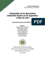 Morina Geografías de la Agricultura Industrial Sojera en la Argentina