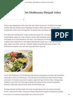 Cara Melakukan Diet Mediterania Menjadi Solusi Diet Sehat