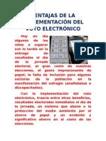Ventajas de La Implementación Del Voto Electrónico