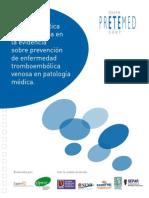 Guia de Practica Clinica Basada en La Evidencia Sobre La Prevencion de La Enfermedad Tromboembolica Venosa Pretemed 2007