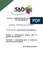 Act. 1 Caso Práctico de Indicadores Para La Evaluación Del Servicio de Transporte