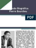 BOURDIEU - A ilusão biográfica.pptx