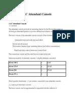 AC Attendant Console