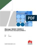 IManager M2000 V200R012 Optional Feature Description(EWBB2.1) V1.1(20120606)