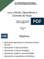8 - Tipos Literais Operadores e Controle de Fluxo
