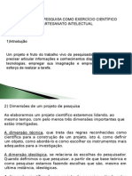 O PROJETO DE PESQUISA COMO EXERCÍCIO CIENTÍFICO E ARTESANATO INTELECTUAL