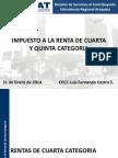 Rentas Cuarta y Quinta 2013