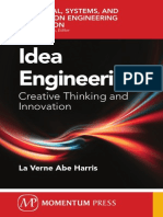 Idea Engineering Creative Thinking and Innovation