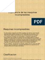 Importancia de Las Maquinas Incompresibles