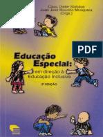 Educação Especial em Direção a Educação Inclusiva
