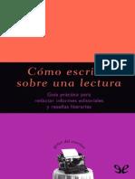 Font, Carme (2007) - Cómo Escribir Sobre Una Lectura. Guía Práctica Para Redactar Informes Editoriales y Reseñas Literarias