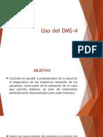 Uso del DMS-4