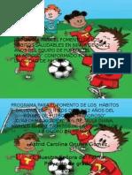 PROGRAMA PARA EL FOMENTO DE LOS  HÁBITOS SALUDABLES EN NIÑOS