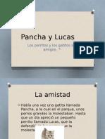 Pancha y Lucas