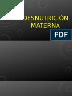 Desnutrición Materna