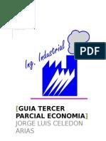 Guia Tercer Parcial Economia Jorge Celedon