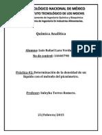 Química Analítica practica 2 Determinación de la densidad de un líquido con el método del picnómetro.